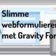 gravity slimme webformulieren