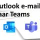 Outlook e-mail naar Teams