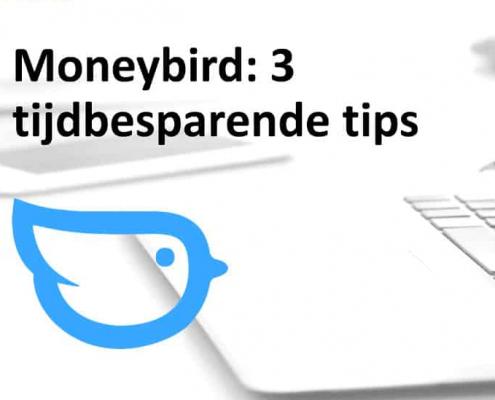 moneybird - 3 tijdbesparende tips